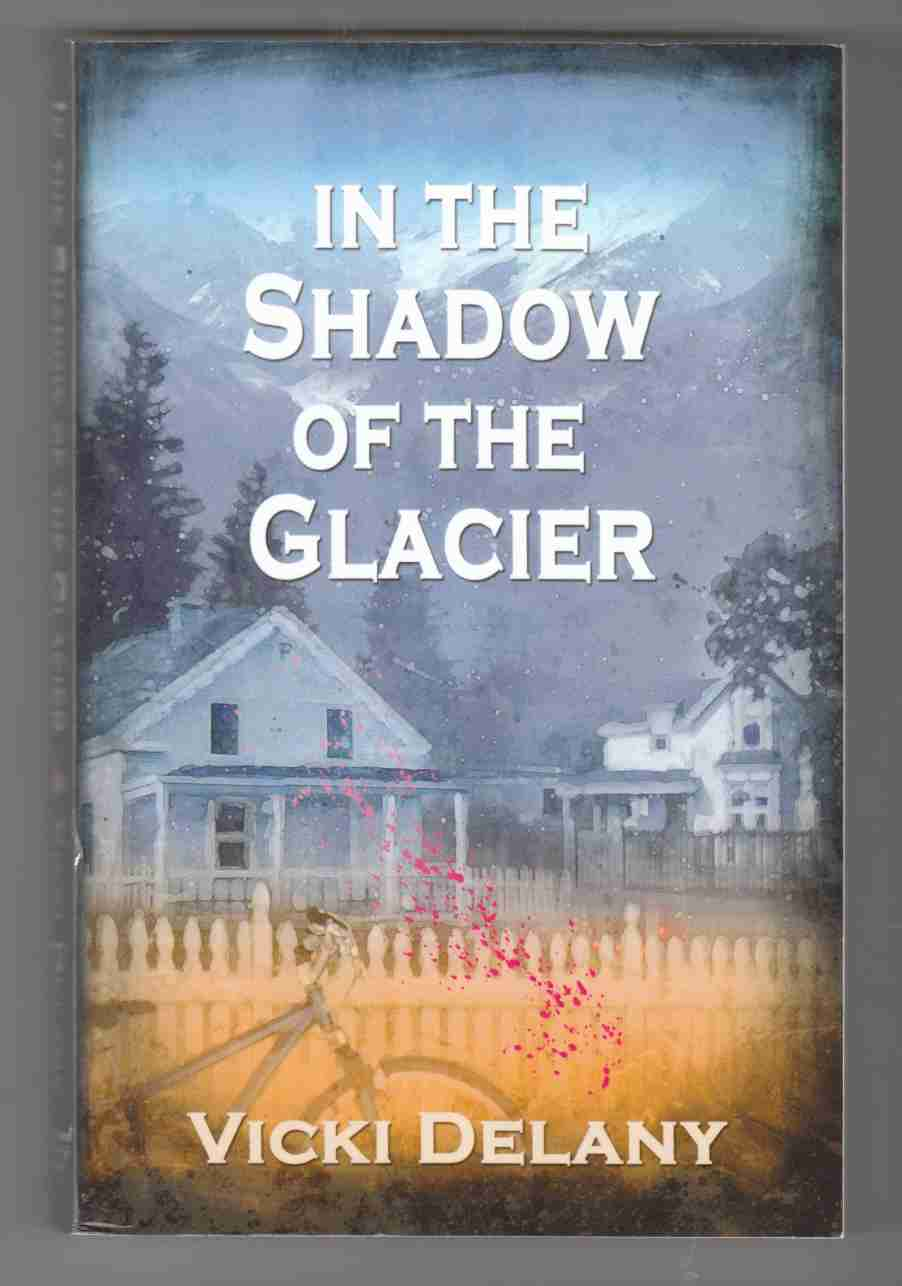 Image for In the Shadow of the Glacier
