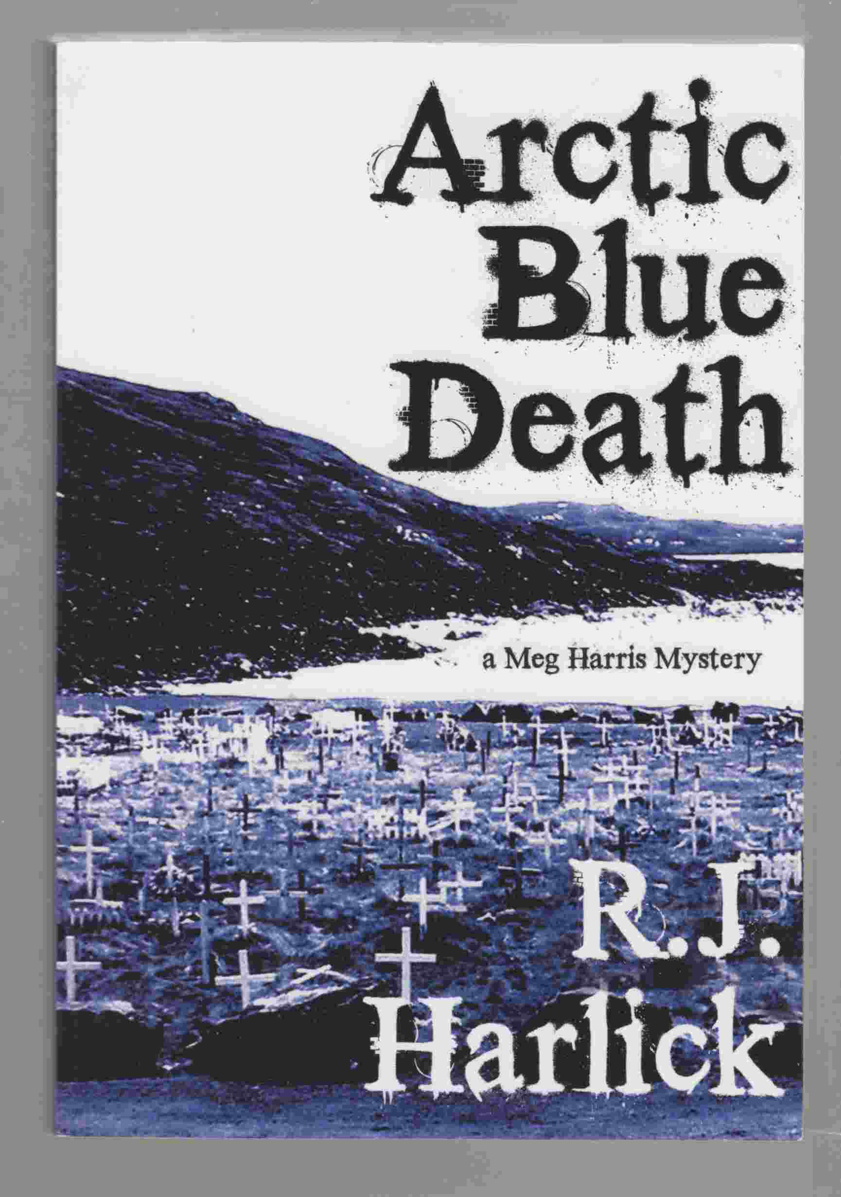 Image for Arctic Blue Death A Meg Harris Mystery