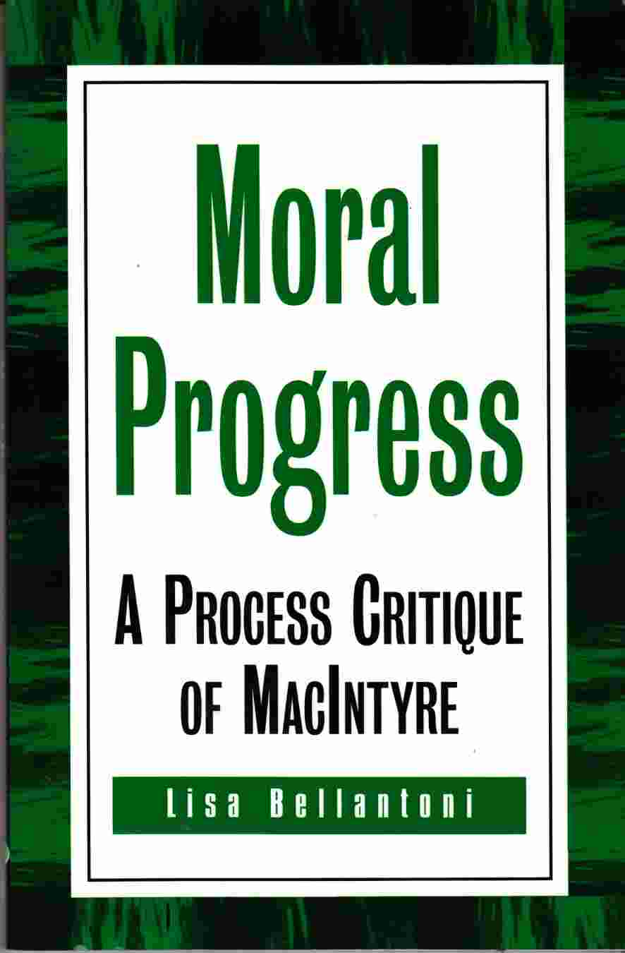Image for Moral Progress A Process Critique of MacIntyre