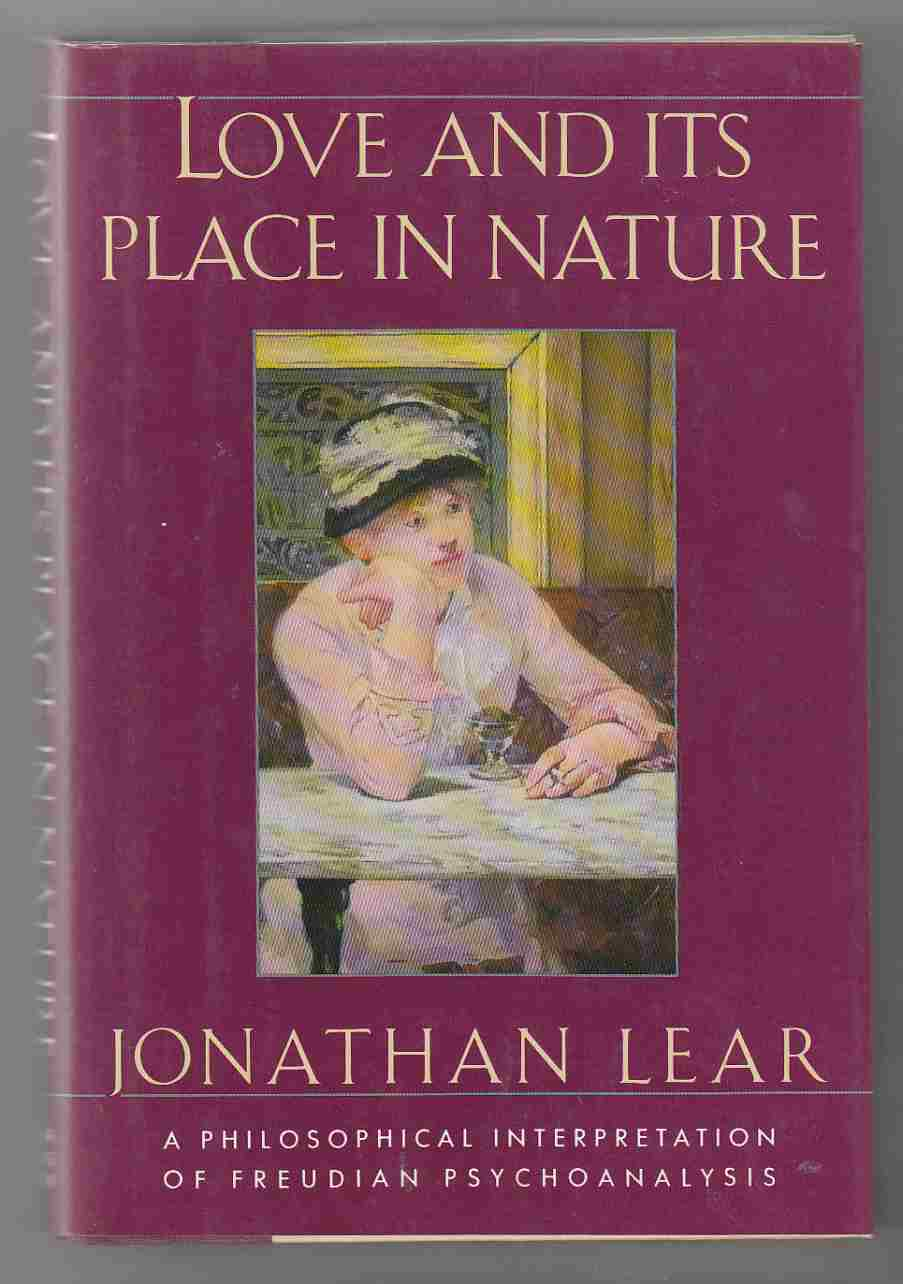 Image for Love and its Place in Nature A Philosophical Interpretation of Freudian Psychoanalysis