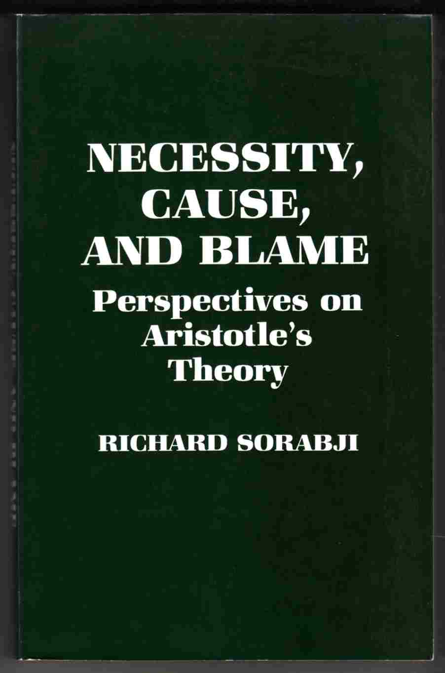 Image for Necessity, Cause, and Blame Perspectives on Aristotle's Theory