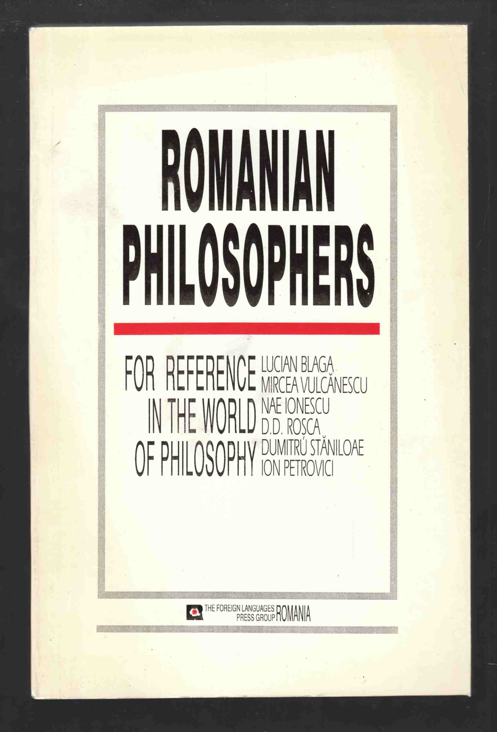 Image for Romanian Philosophers The Reference in the World of Philosophy