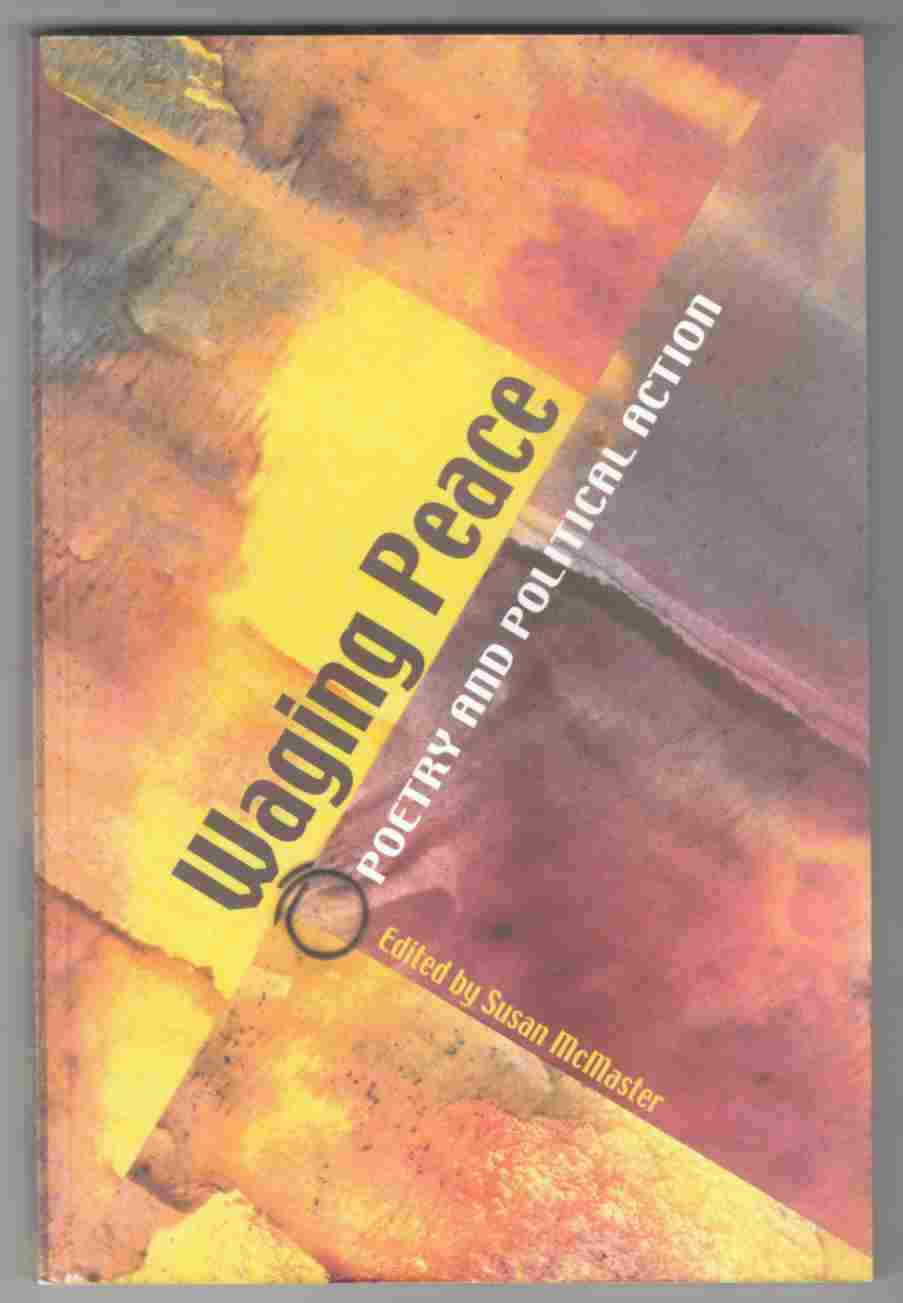 Image for Waging Peace: Poetry And Political Action