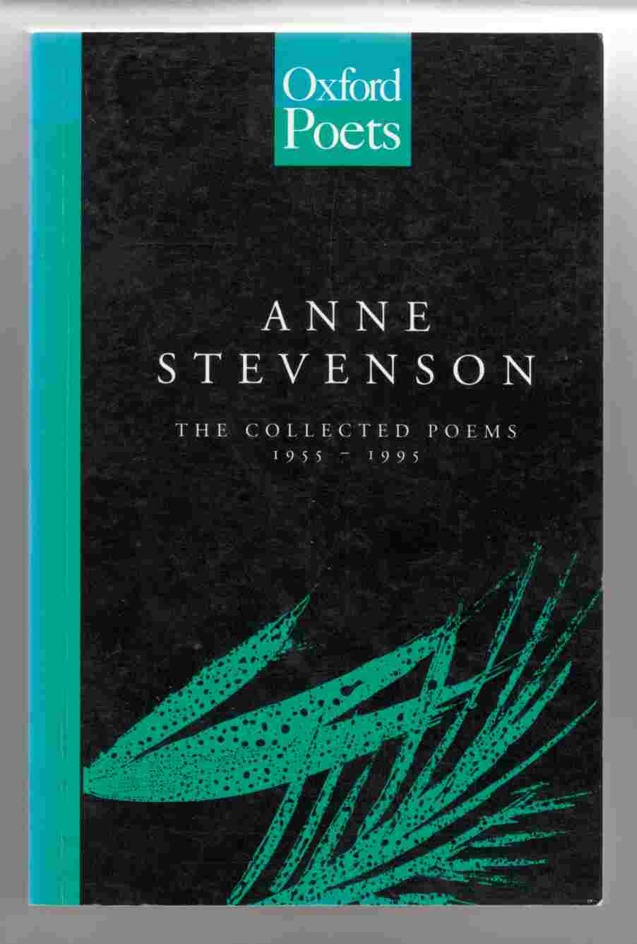 Image for The Collected Poems of Anne Stevenson 1955 - 1995