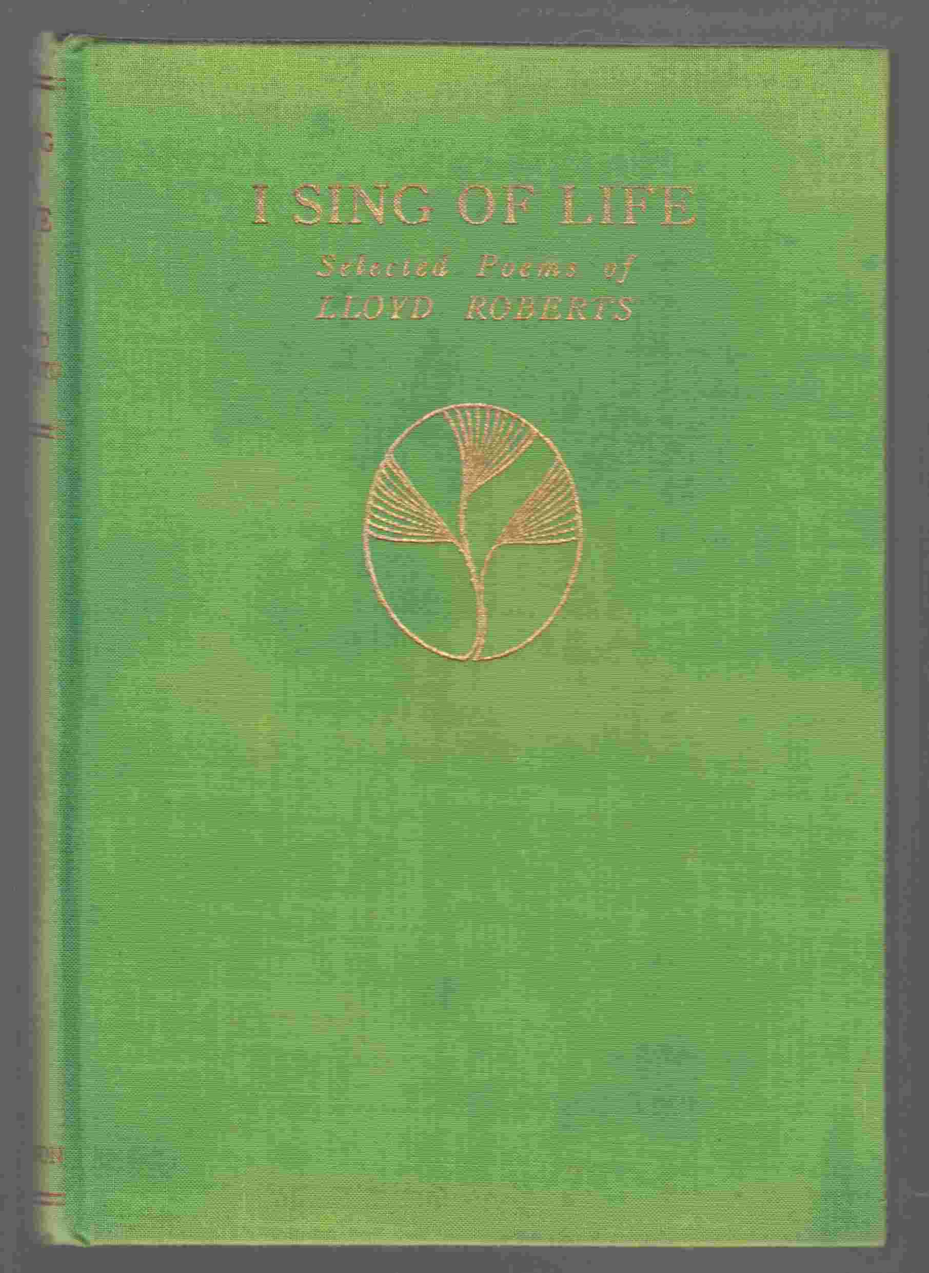 Image for I Sing of Life Selected Poems