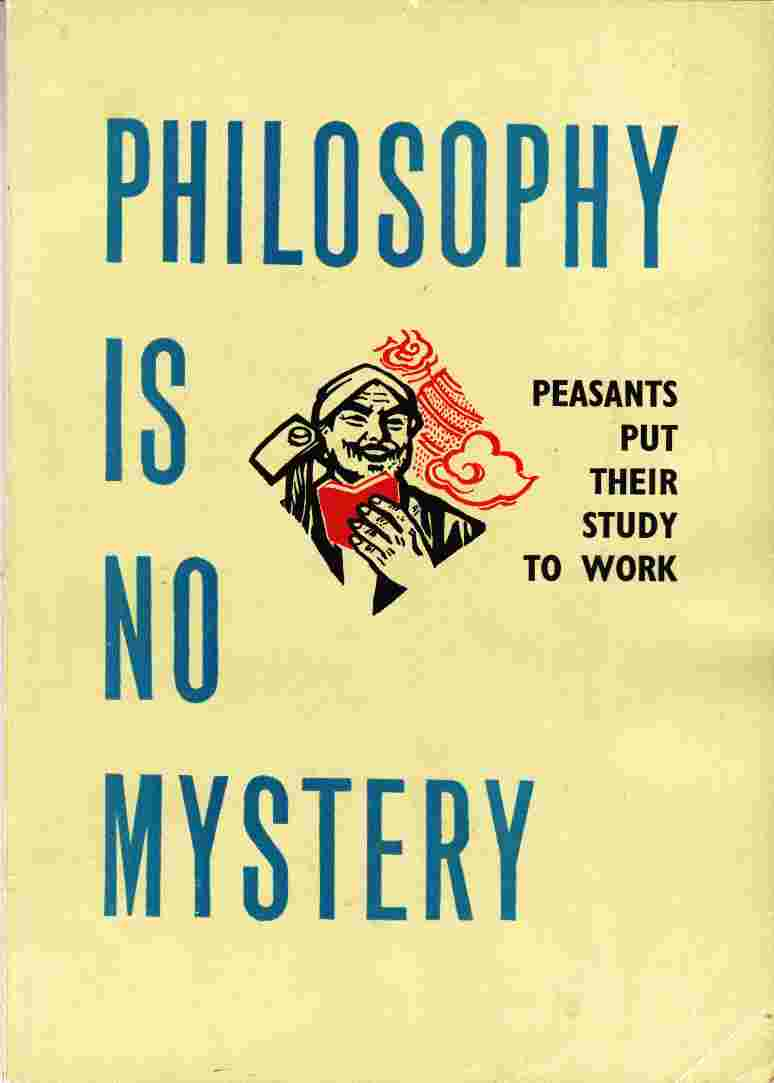 Image for Philosophy is No Mystery: Peasants Put Their Study to Work