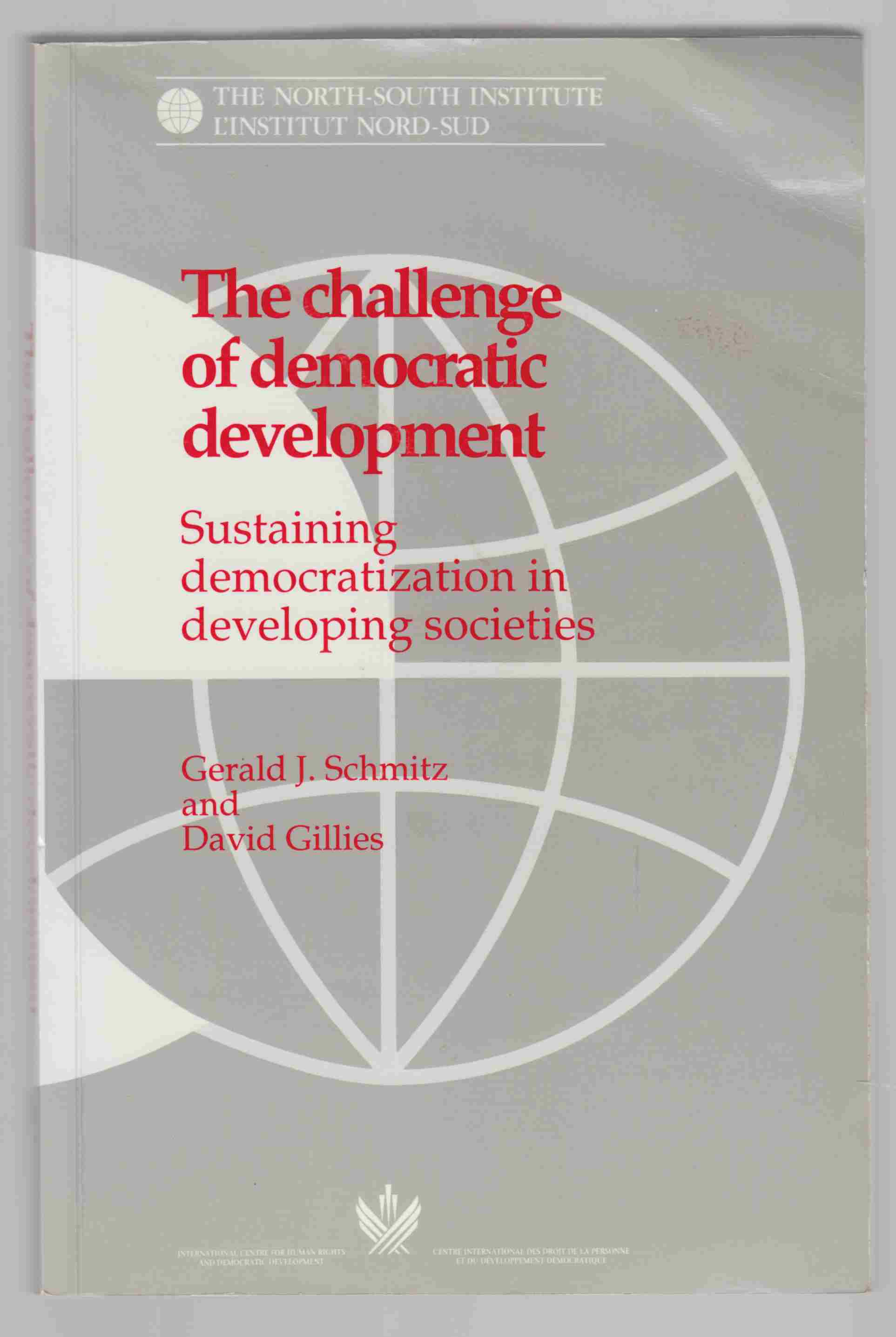 Image for The Challenge of Democratic Development: Sustaining Democratization in Developing Societies