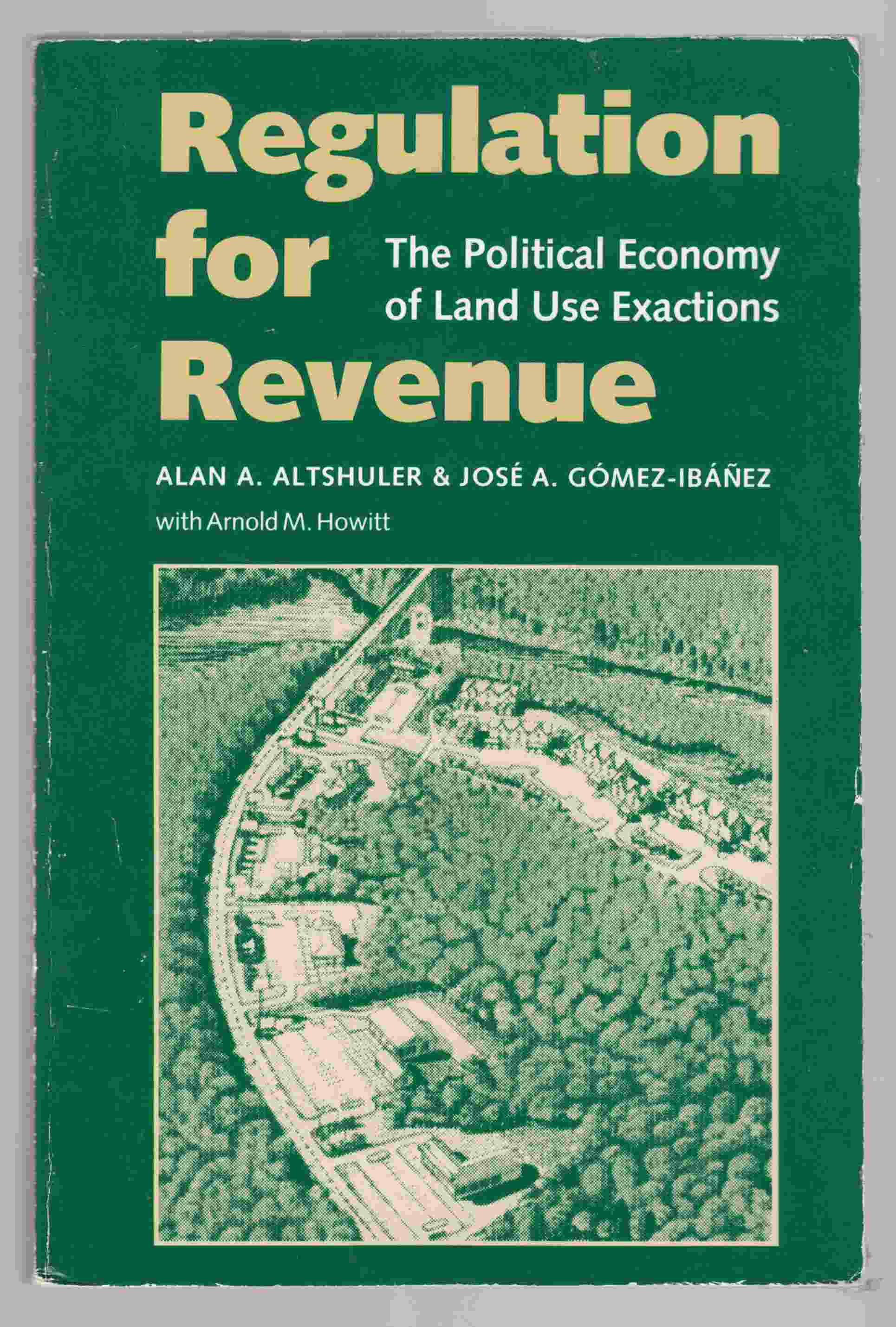 Image for Regulation for Revenue: The Political Economy of Land Use Exactions