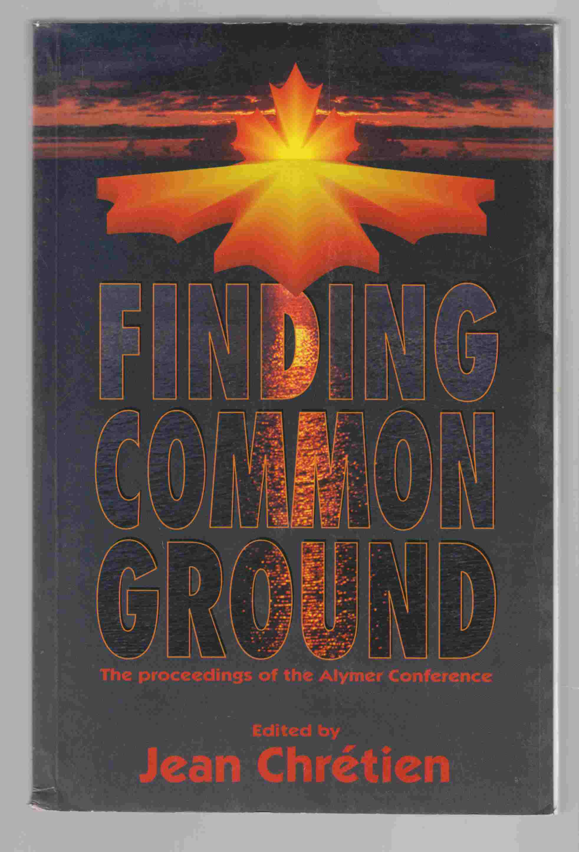 Image for Finding Common Ground: The Proceedings of the Alymer Conference