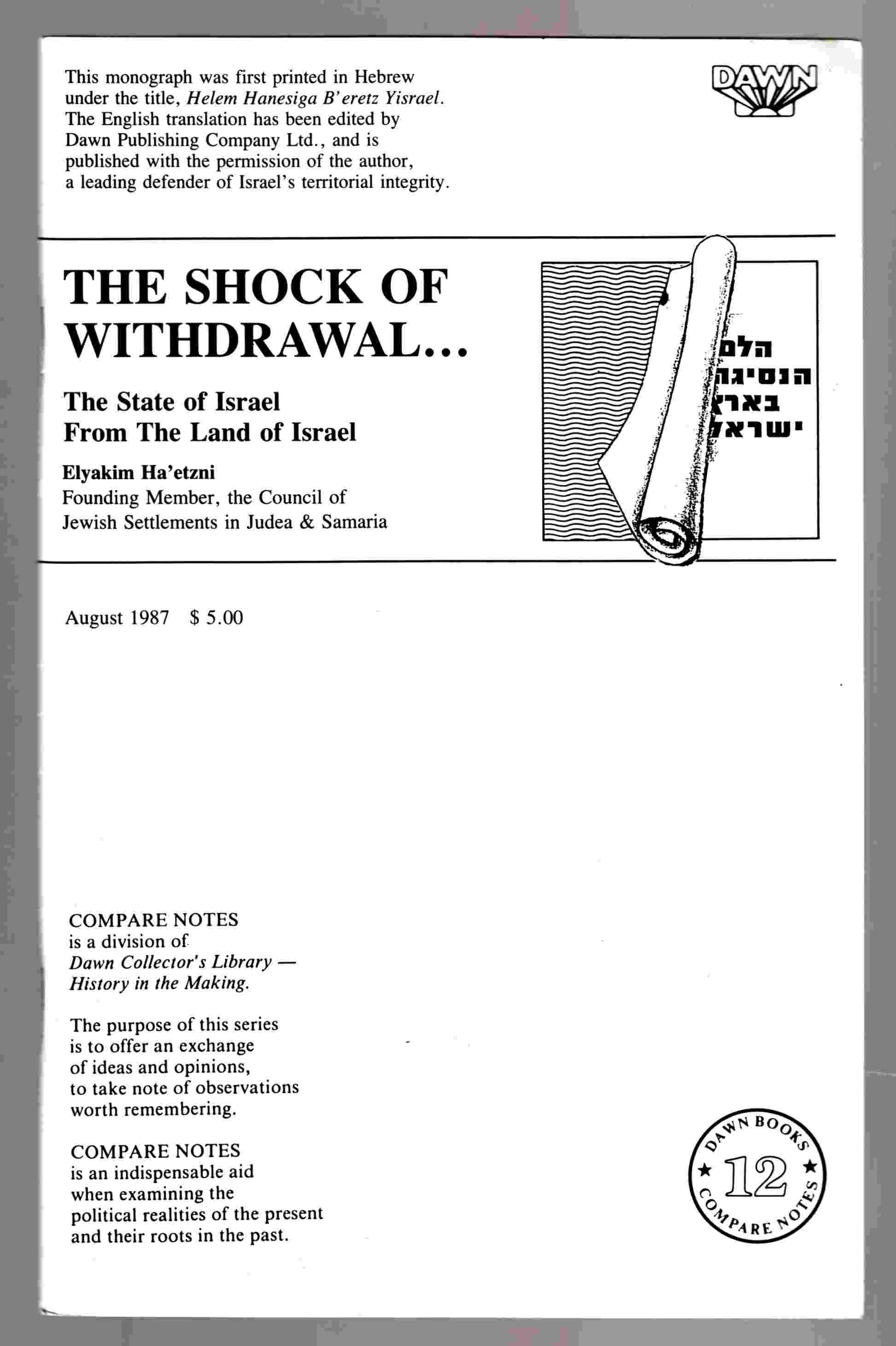 Image for The Shock of Withdrawal : The State of Israel from the Land of Israel (Compare Notes Ser., No. 12)
