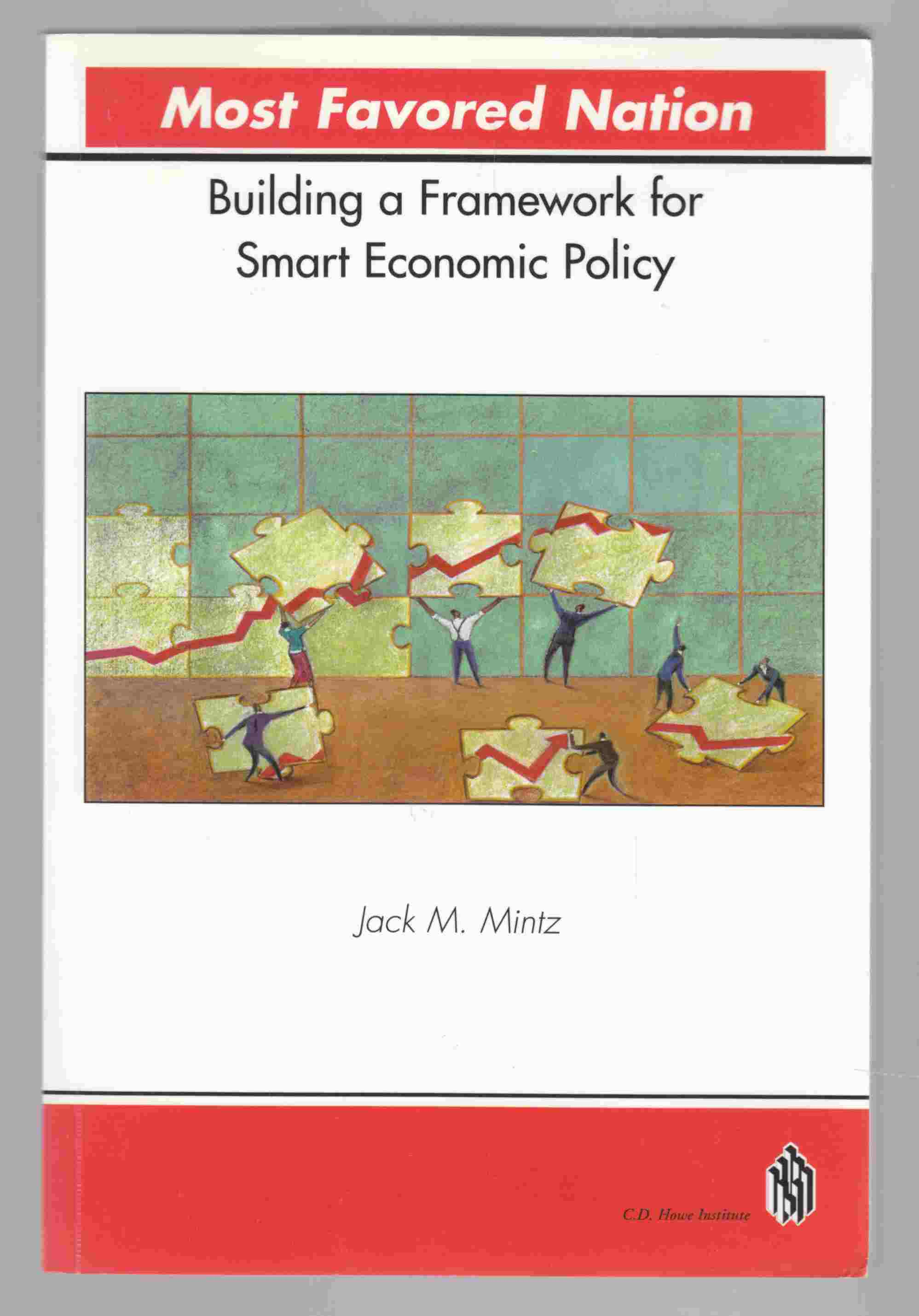 Image for Most Favored Nation: Building a Framework for Smart Economic Policy (Policy Study 36)