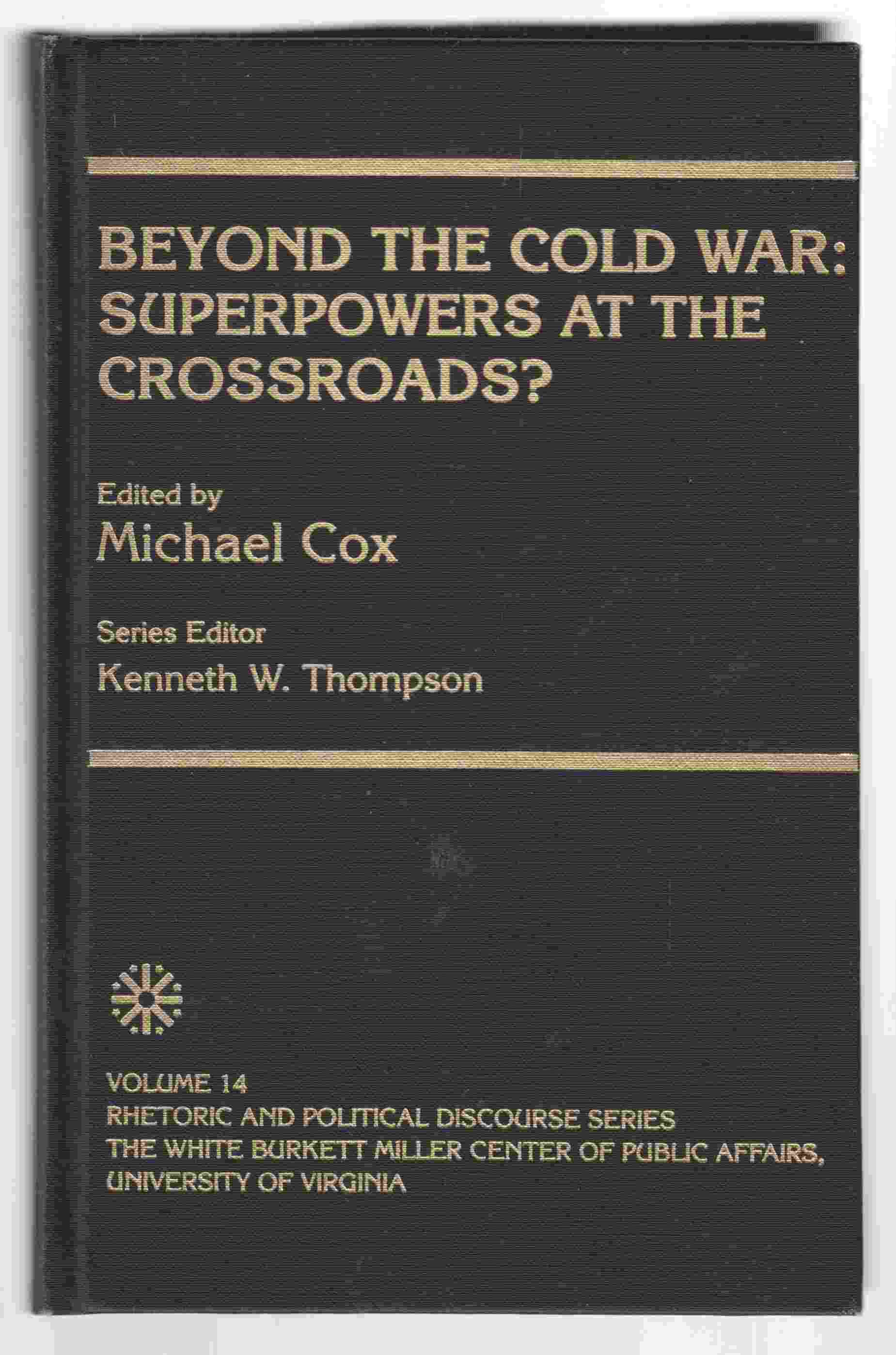 Image for Beyond the Cold War Superpowers At the Crosssroads?