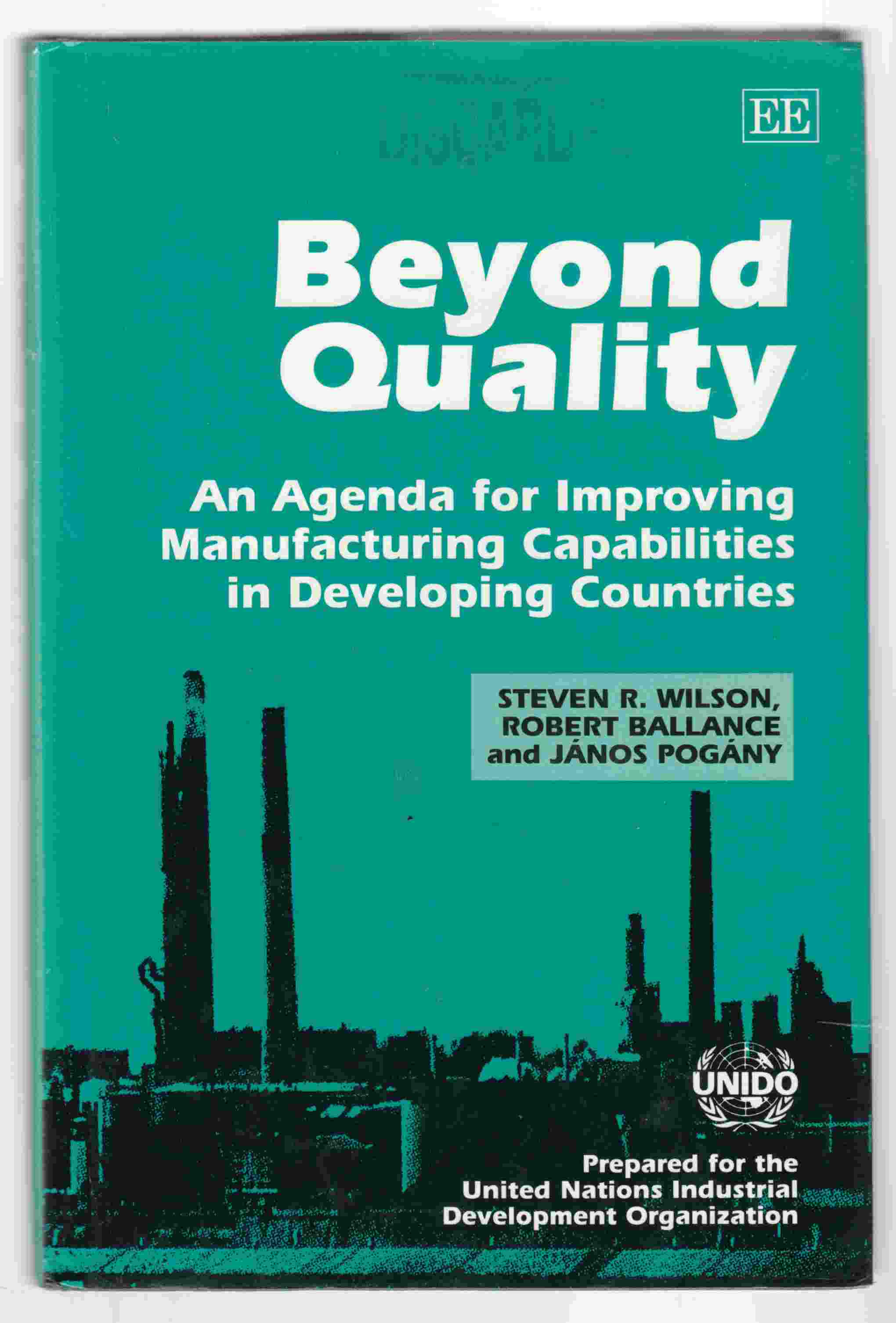 Image for Beyond Quality  An Agenda for Improving Manufacturing Capabilities in Developing Countries