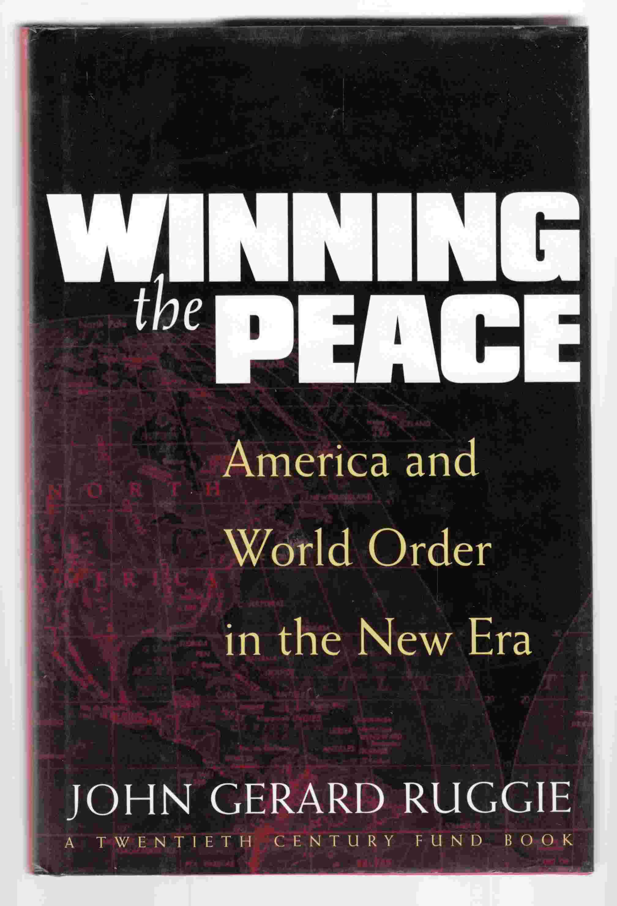 Image for Winning the Peace America and World Order in the New Era