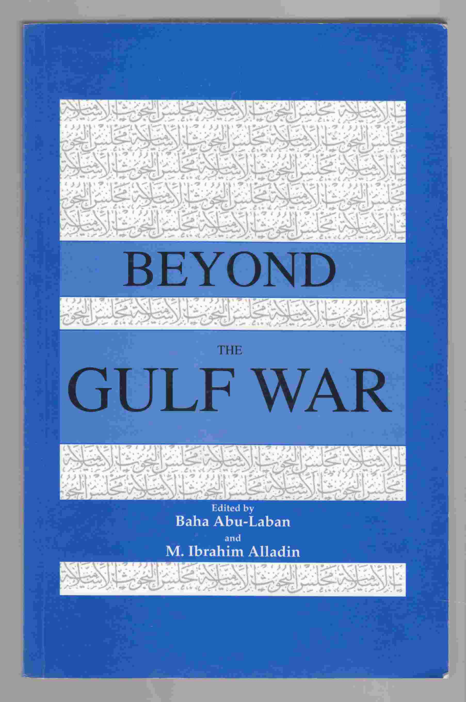 Image for Beyond the Gulf War Muslims, Arabs and the West
