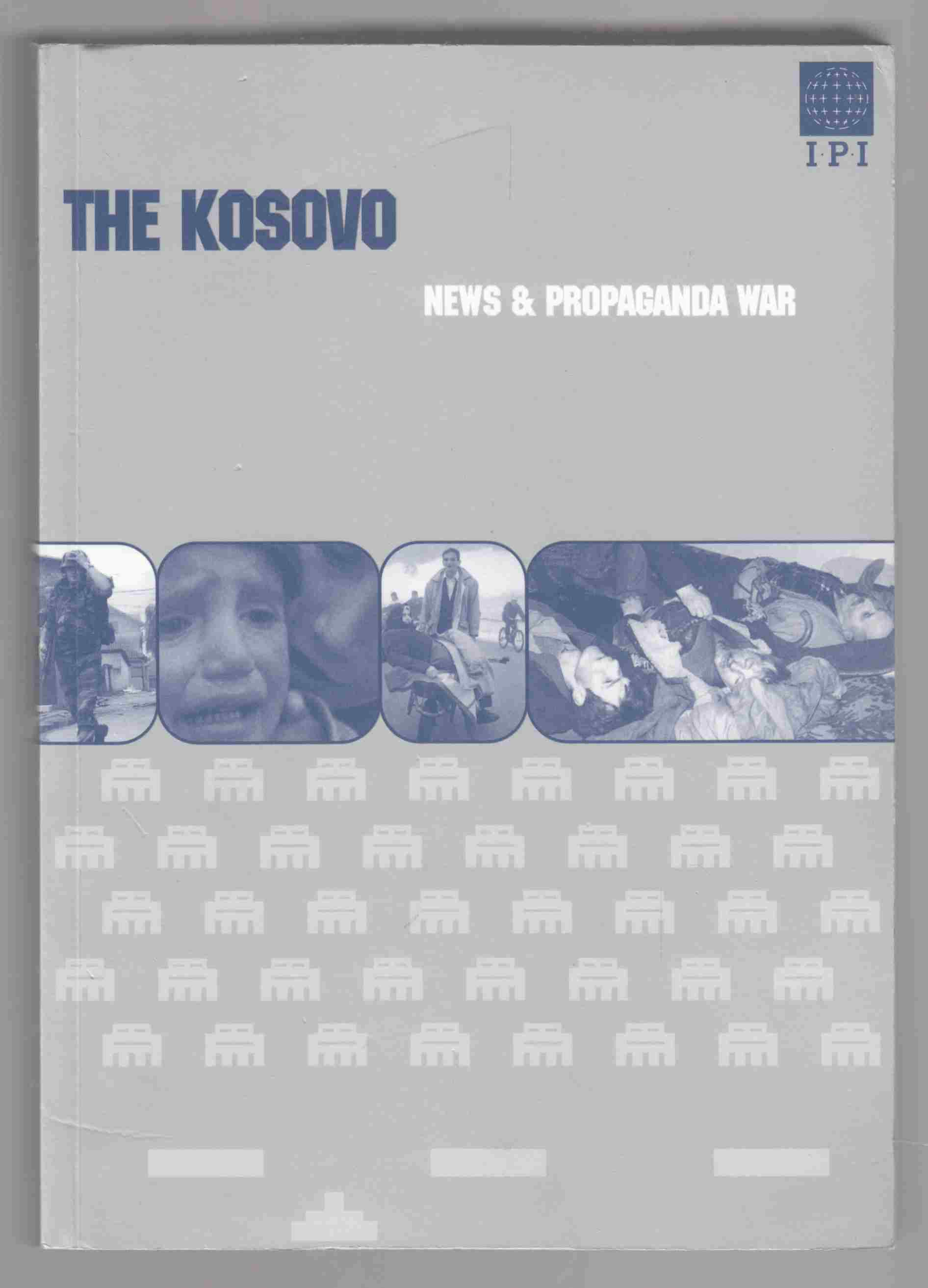 Image for The Kosovo News and Propaganda War