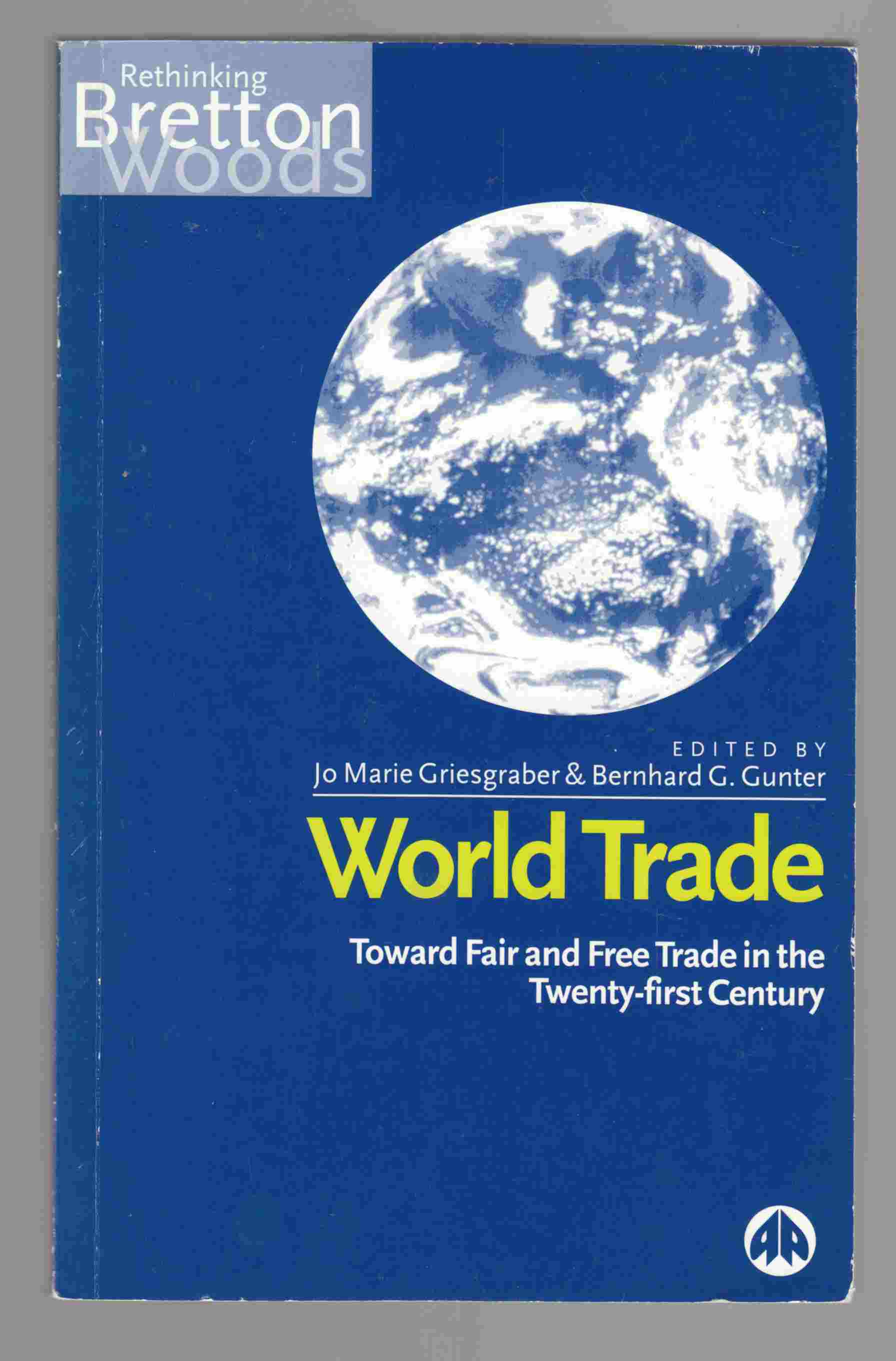 Image for World Trade Towards a Fair and Free Trade in the Twenty-First Century