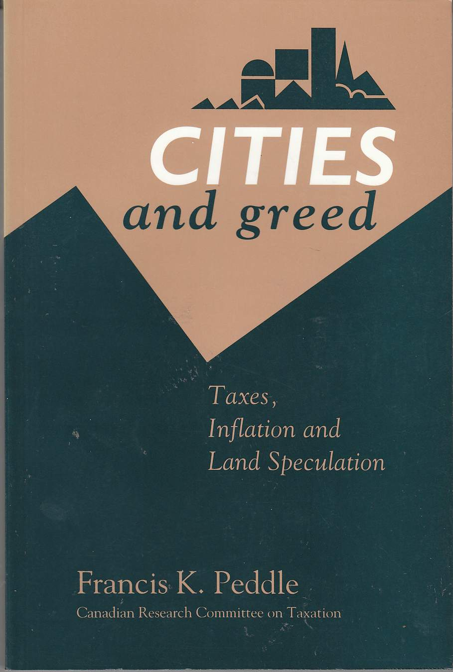 Image for Cities and Greed Taxes, Inflation and Land Speculation