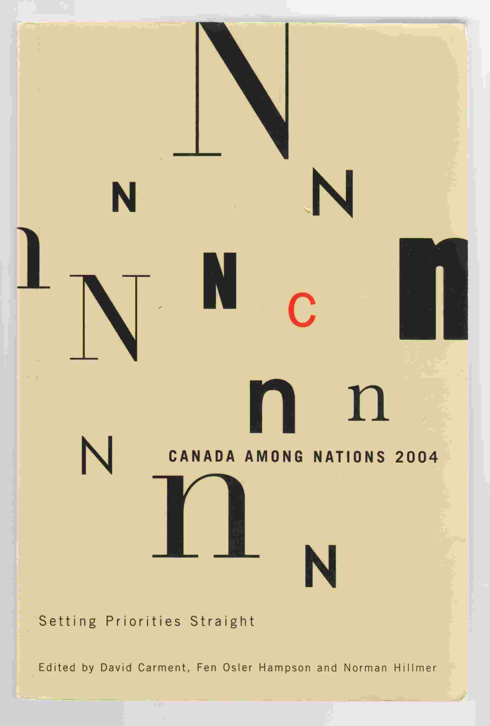 Image for Canada Among Nations 2004 Setting Priorities Straight