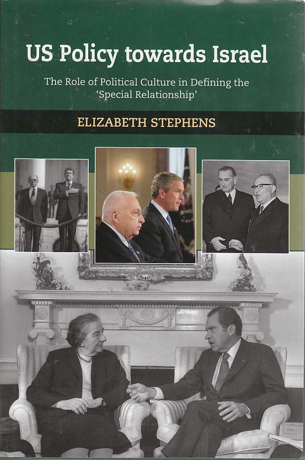 Image for US Policy Towards Israel The Role of Political Culture in Defining the 'Special Relationship'
