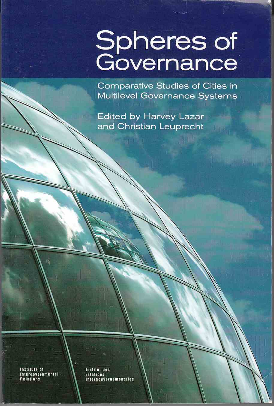 Image for Spheres of Governance Comparative Studies of Cities in Multilevel Governance Systems