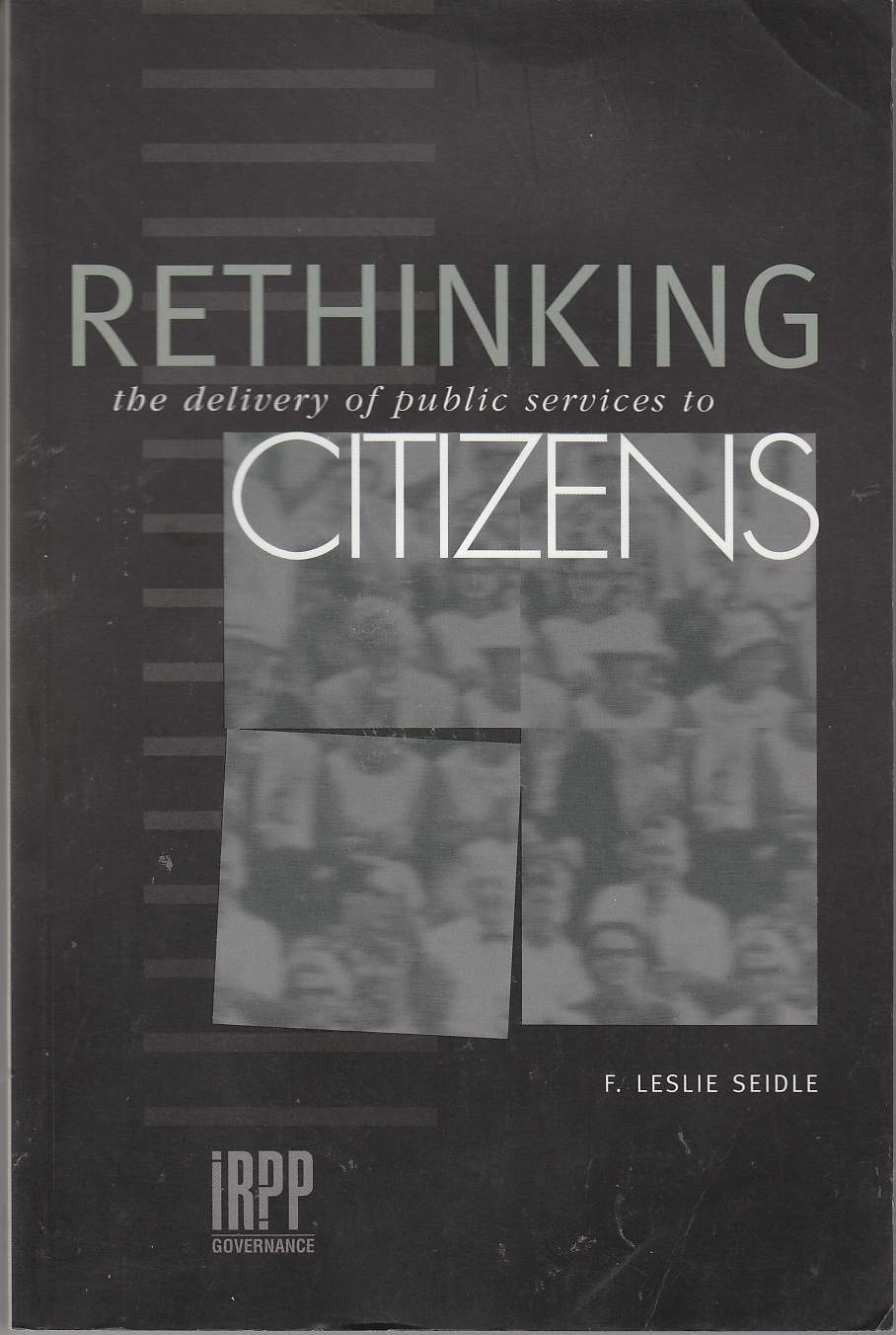 Image for Rethinking the Delivery of Public Services to Citizens