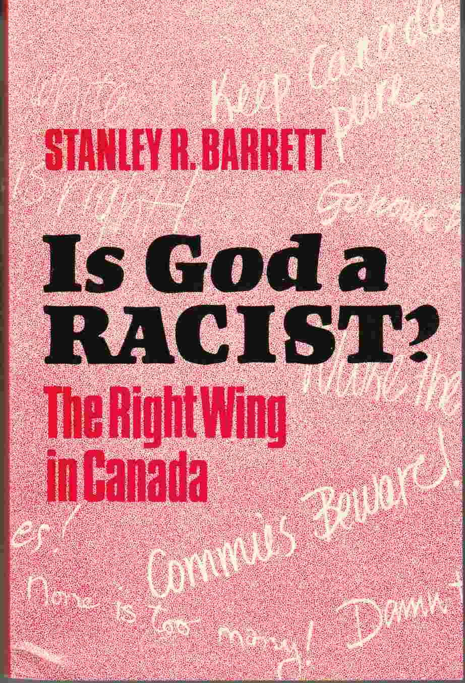 Image for Is God a Racist?  The Right Wing in Canada