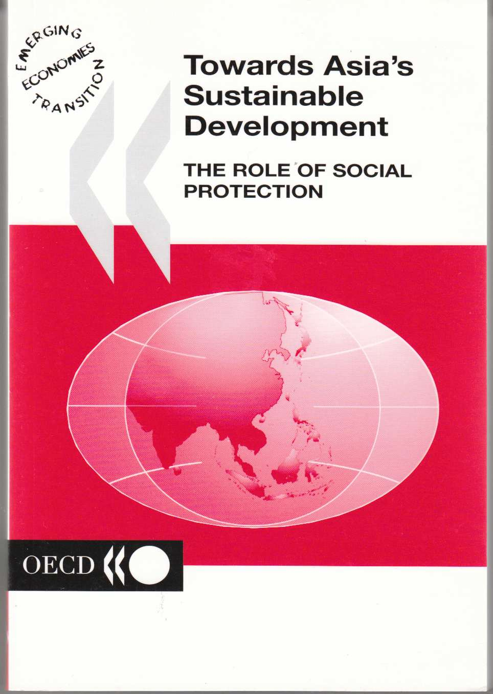 Image for Towards Asia's Sustainable Development The Role of Social Protection