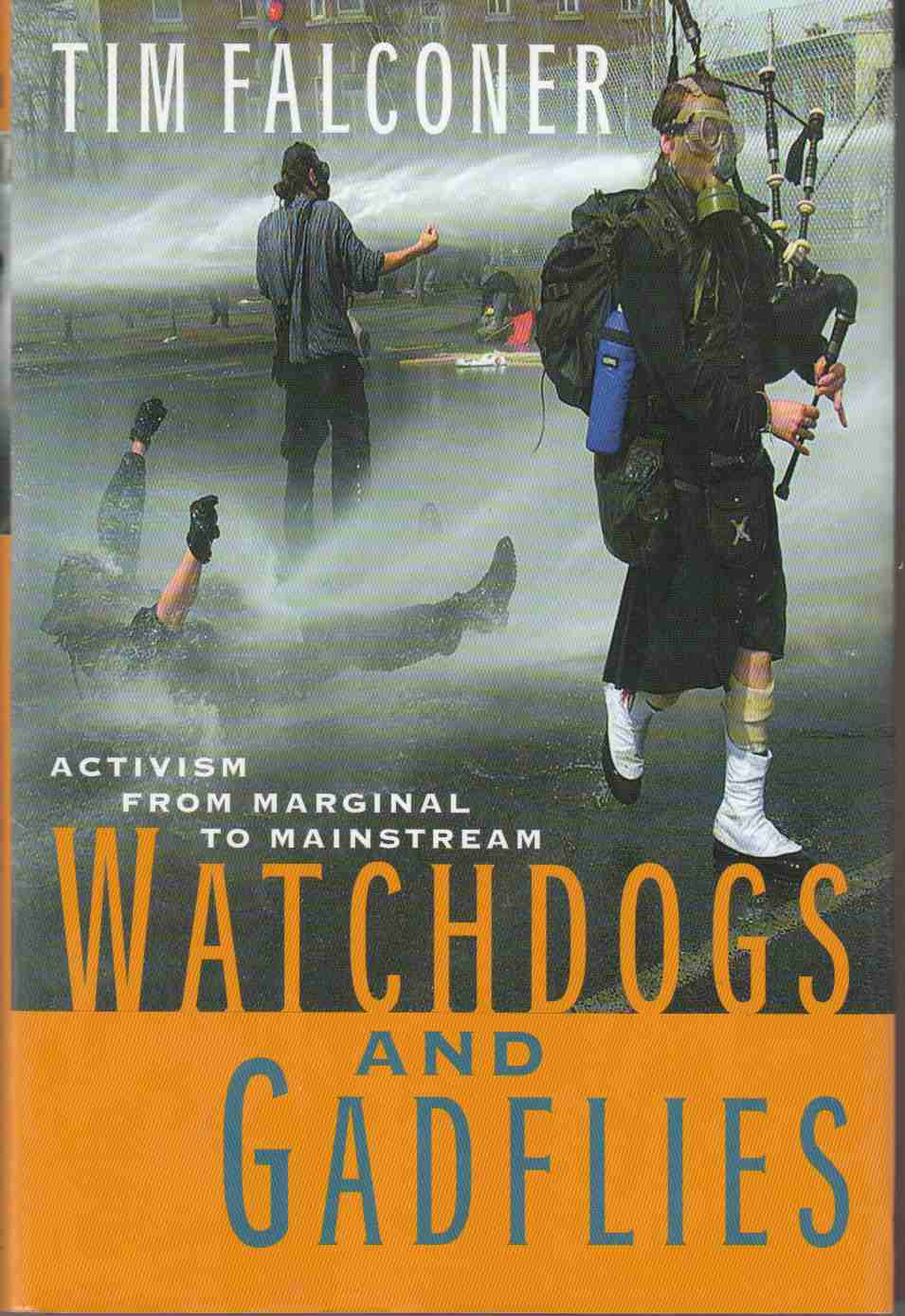 Image for Watchdogs and Gadflies Activism from Marginal to Mainstream