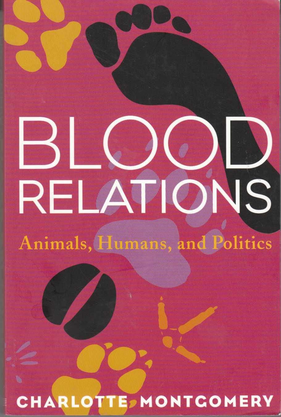 Image for Blood Relations Animals, Humans, and Politics