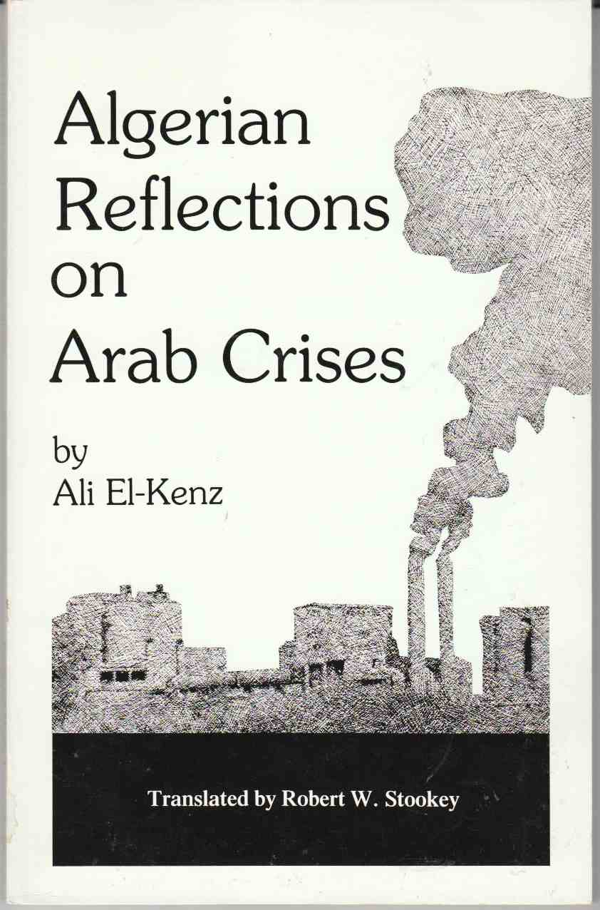 Image for Algerian Reflections on Arab Crises