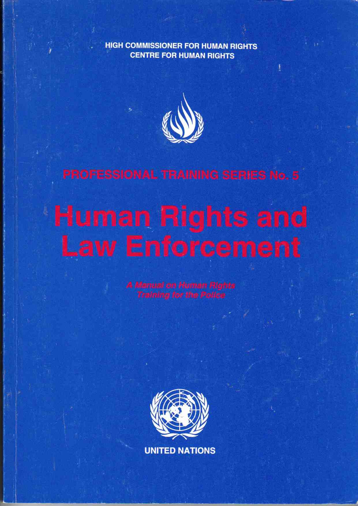 Image for Human Rights and Law Enforcement A Manual on Human Rights Training for the Police