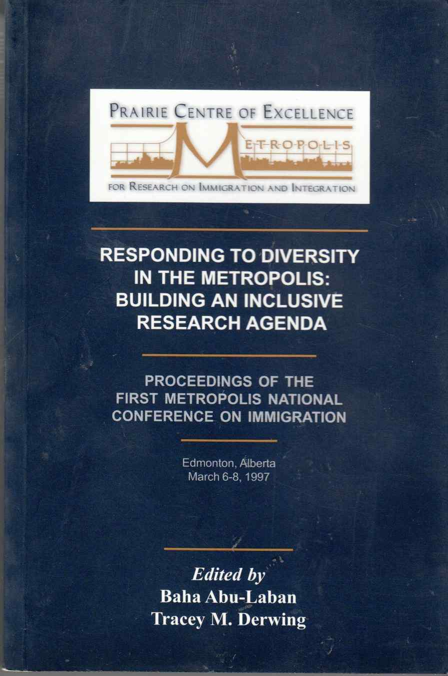 Image for Responding to Diversity in the Metropolis / Reponse a La Diversite Dans Les Metropoles Building an Inclusive Research Agenda / Vers Un Agenda De Recherche 'inclusif'