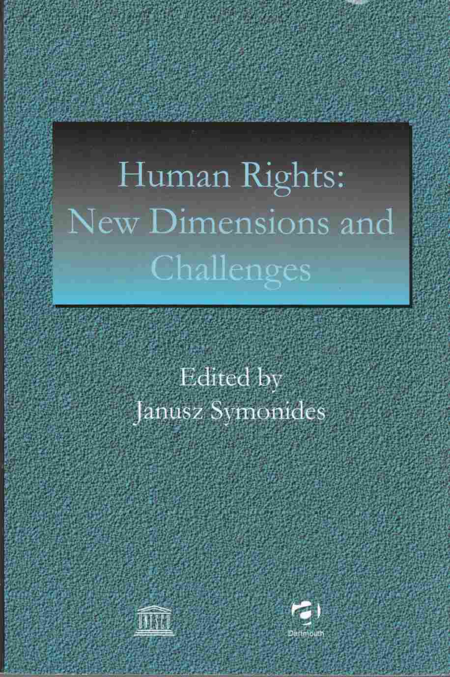 Image for Human Rights: New Dimensions and Challenges