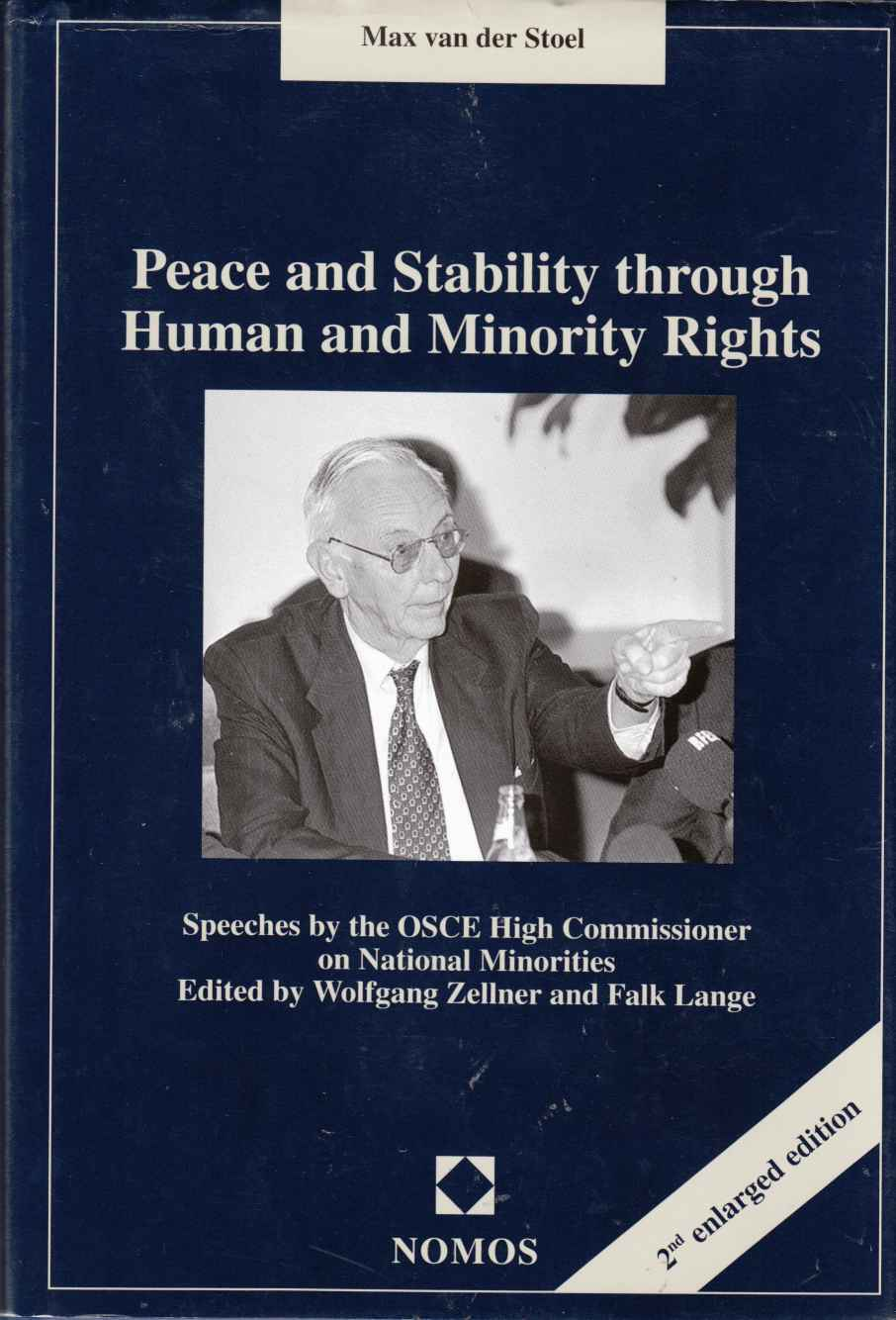 Image for Peace and Stability through Human and Minority Rights Speeches by the OSCE High Commissioner on National Minorities