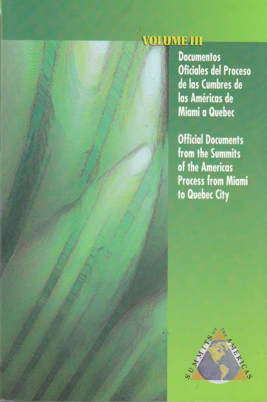 Image for Official Documents from the Summitd of the Americas Process from Miami to Quebec City / Documentos Oficiales Del Proceso De Las Cumbres De Las Americas De Miami a Quebec Volume III