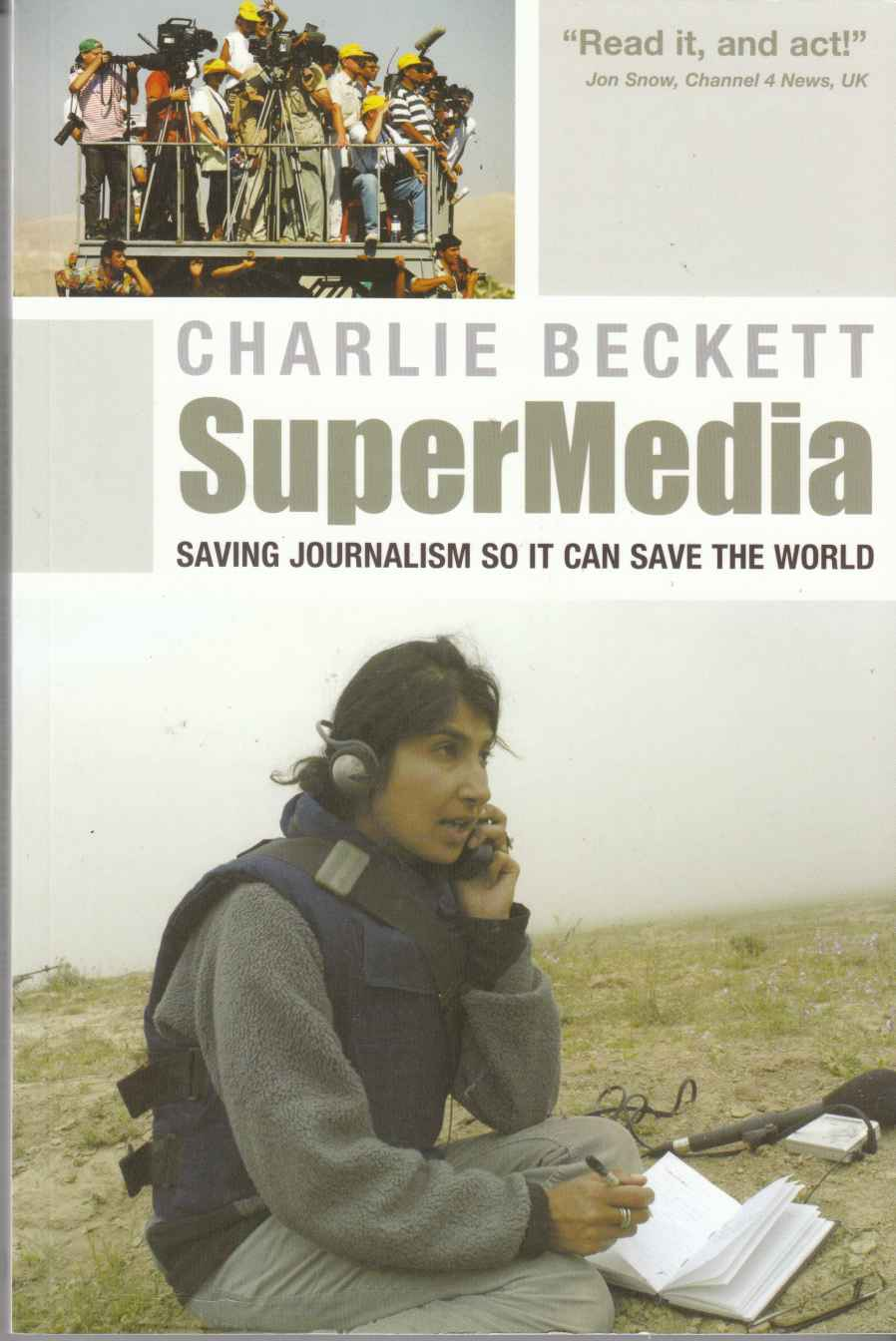 Image for Supermedia Saving Journalism so it Can Save the World