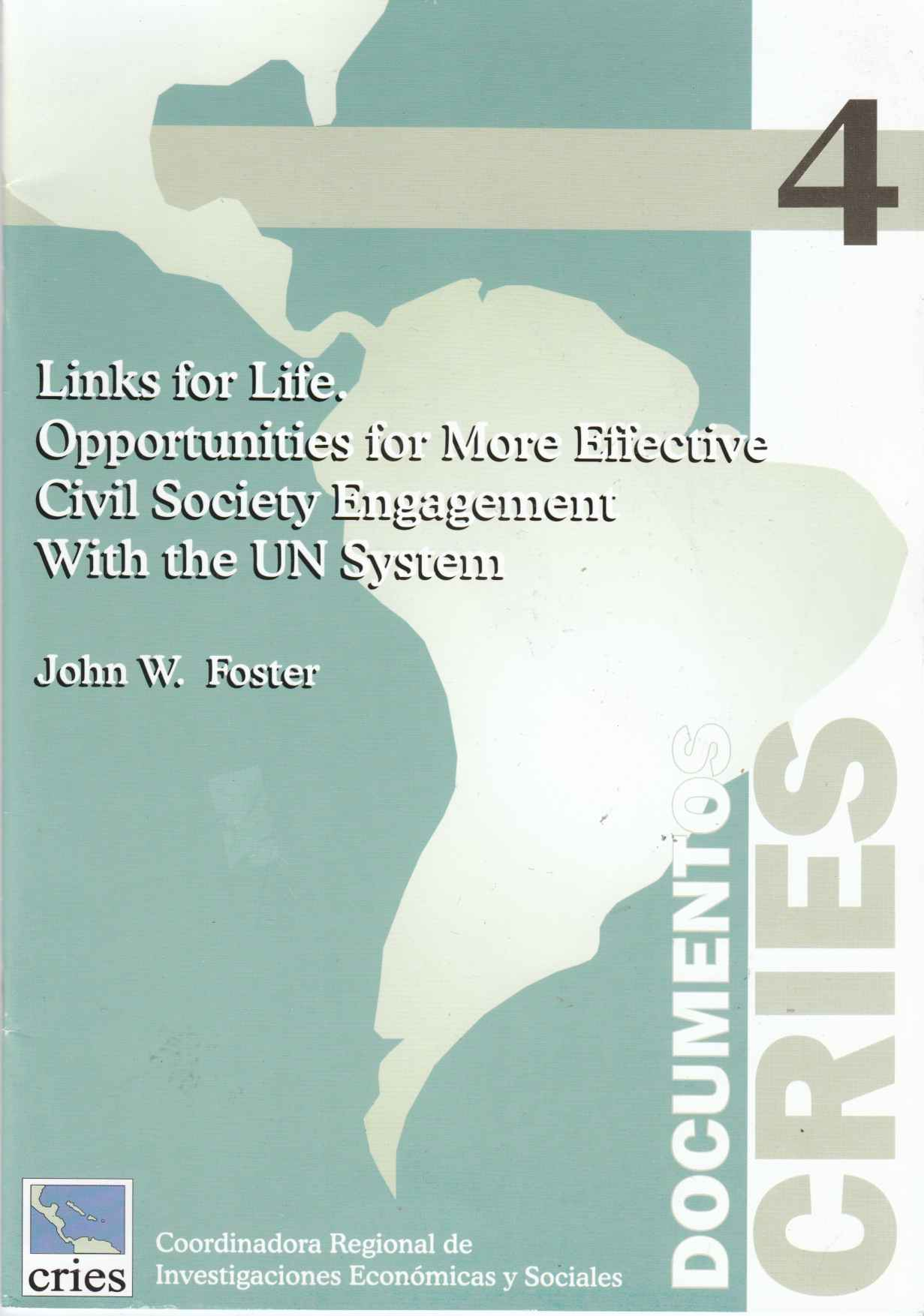 Image for Links for Life Opportunities Foe More Effective Civil Society Engagement Within the UN System
