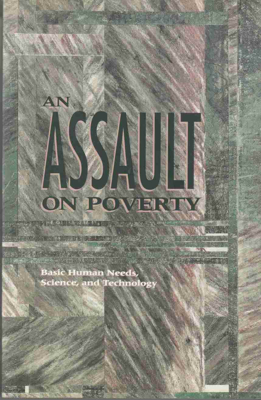 Image for An Assault on Poverty Basic Human Needsm Science, and Technology