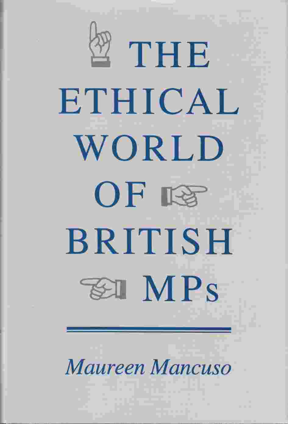 Image for The Ethical World of British MP's