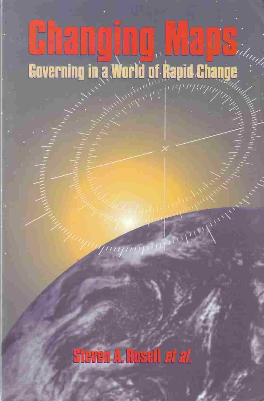 Image for Changing Maps:  Governing in a World of Rapid Change