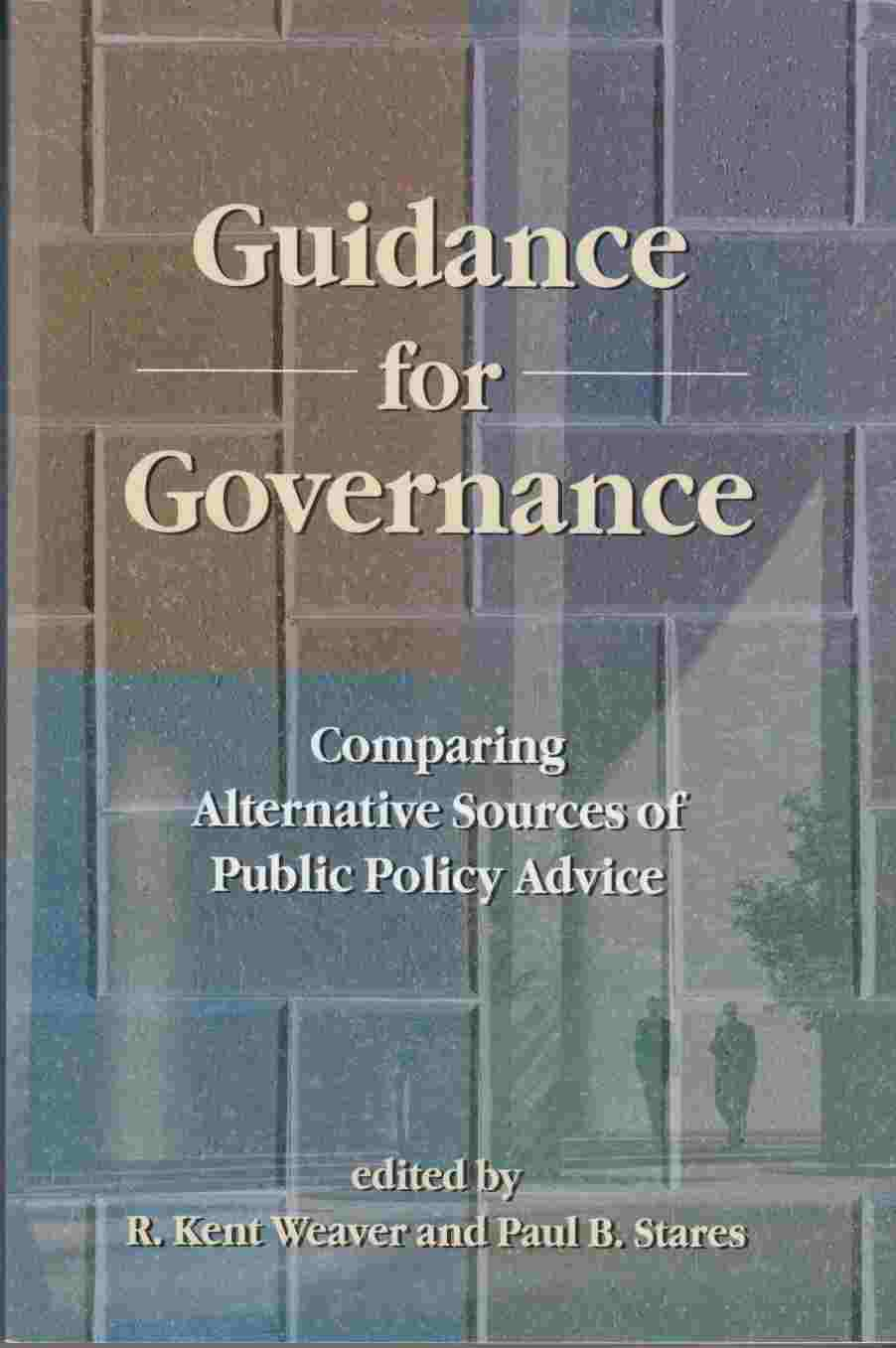 Image for Guidance for Governance:  Comparing Alternative Sources of Public Policy Advice