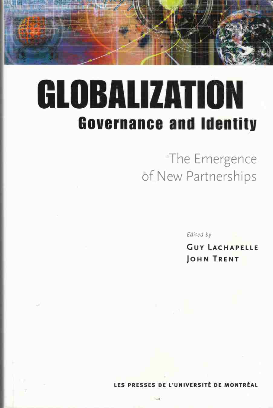 Image for Globalization, Governance and Identity:  The Emergence of New Partnerships