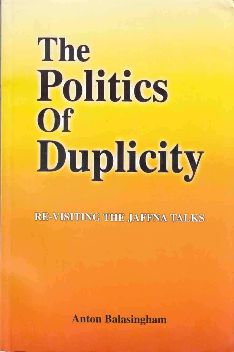 Image for The Politics of Duplicity:  Re-Visiting the Jaffna Talks