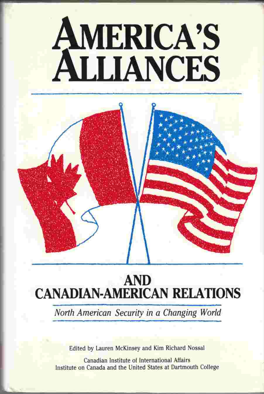Image for America's Alliances and Canadian-American Relations