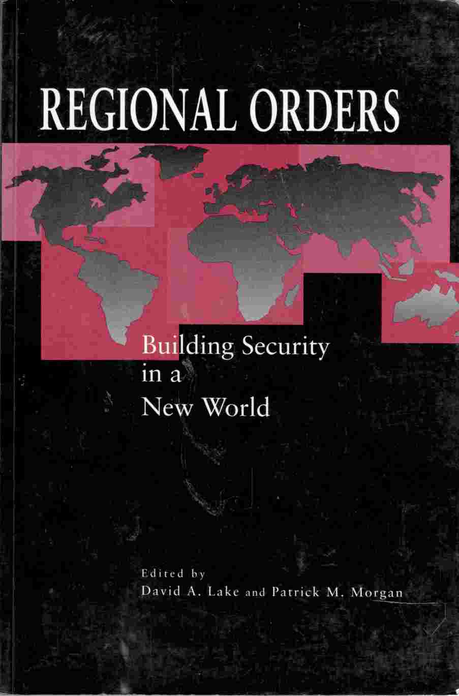 Image for Regional Orders Building Security in a New World