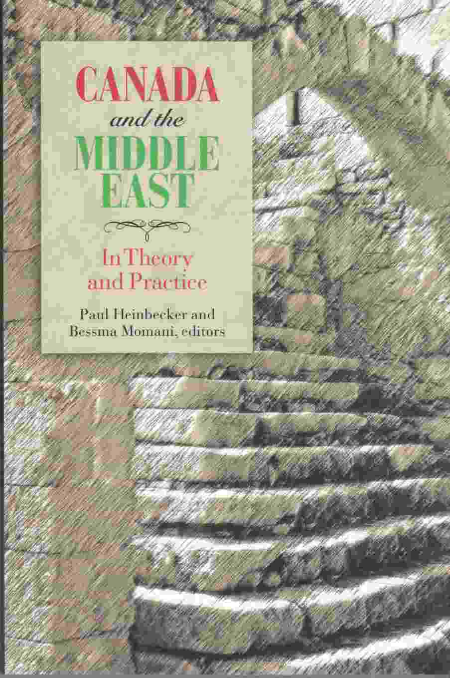 Image for Canada and the Middle East: in Theory and Practice