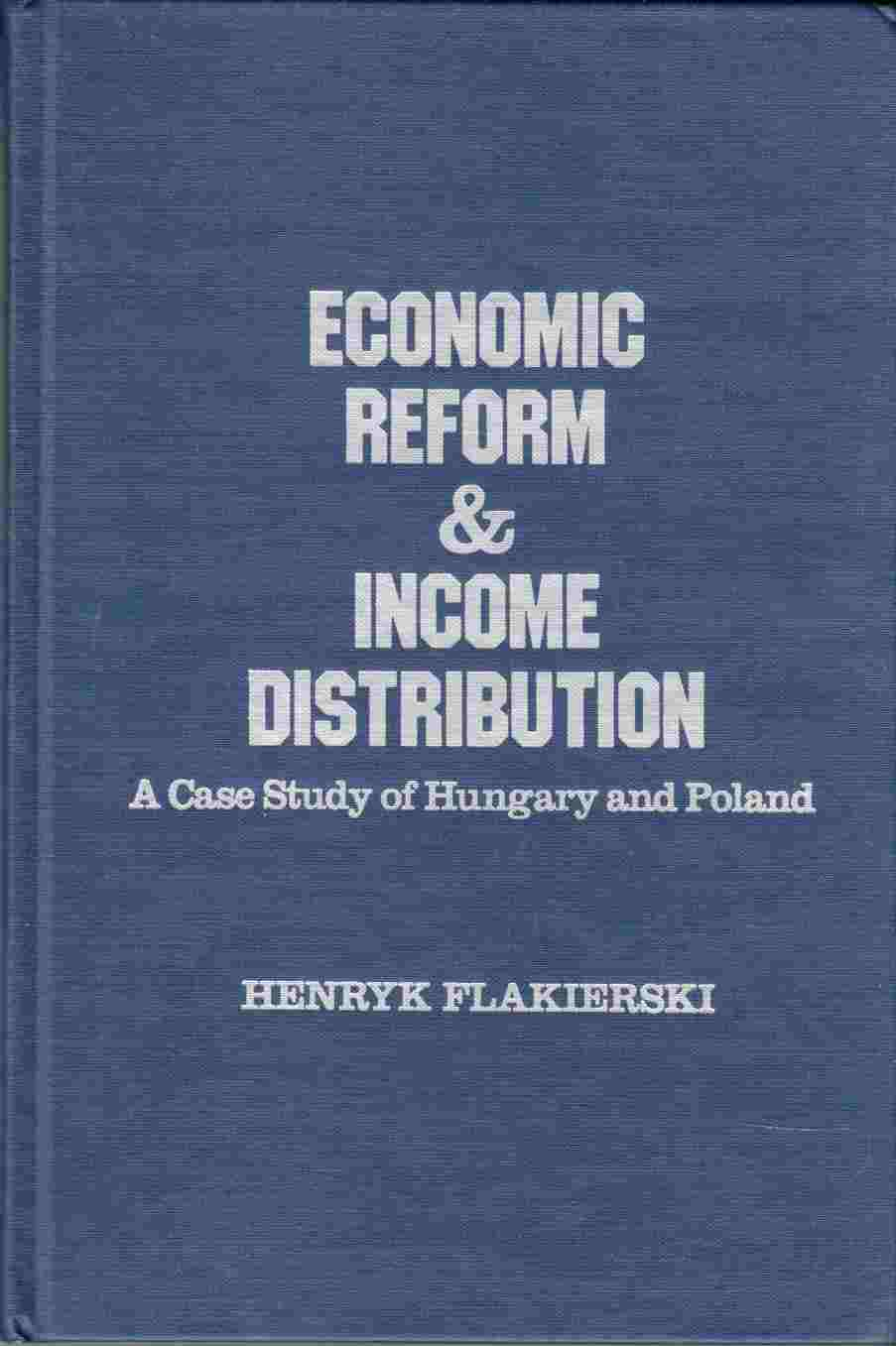 Image for Economic Reform and Income Distribution A Case Study of Hungary and Poland