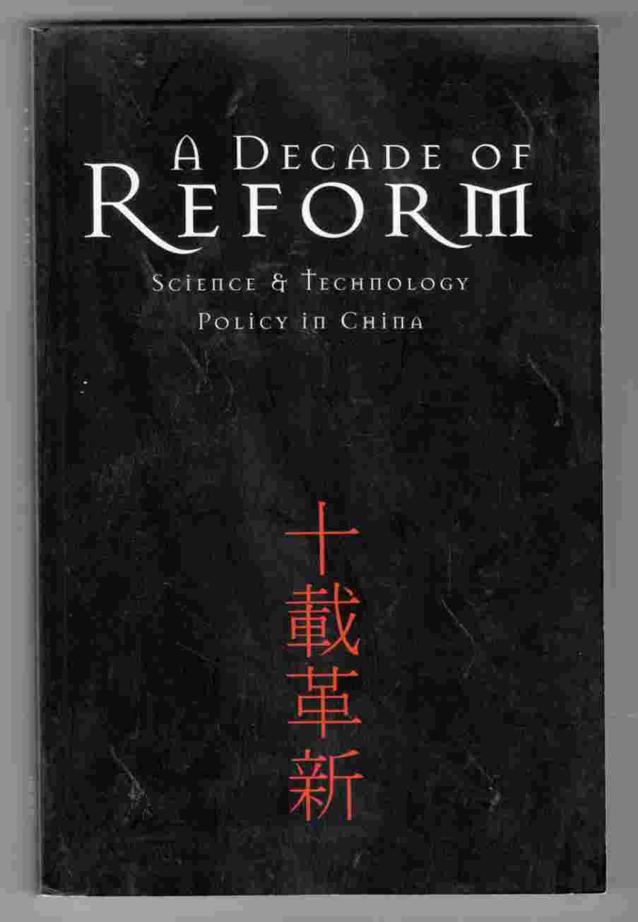 Image for A Decade of Reform Science & Technology Policy in China