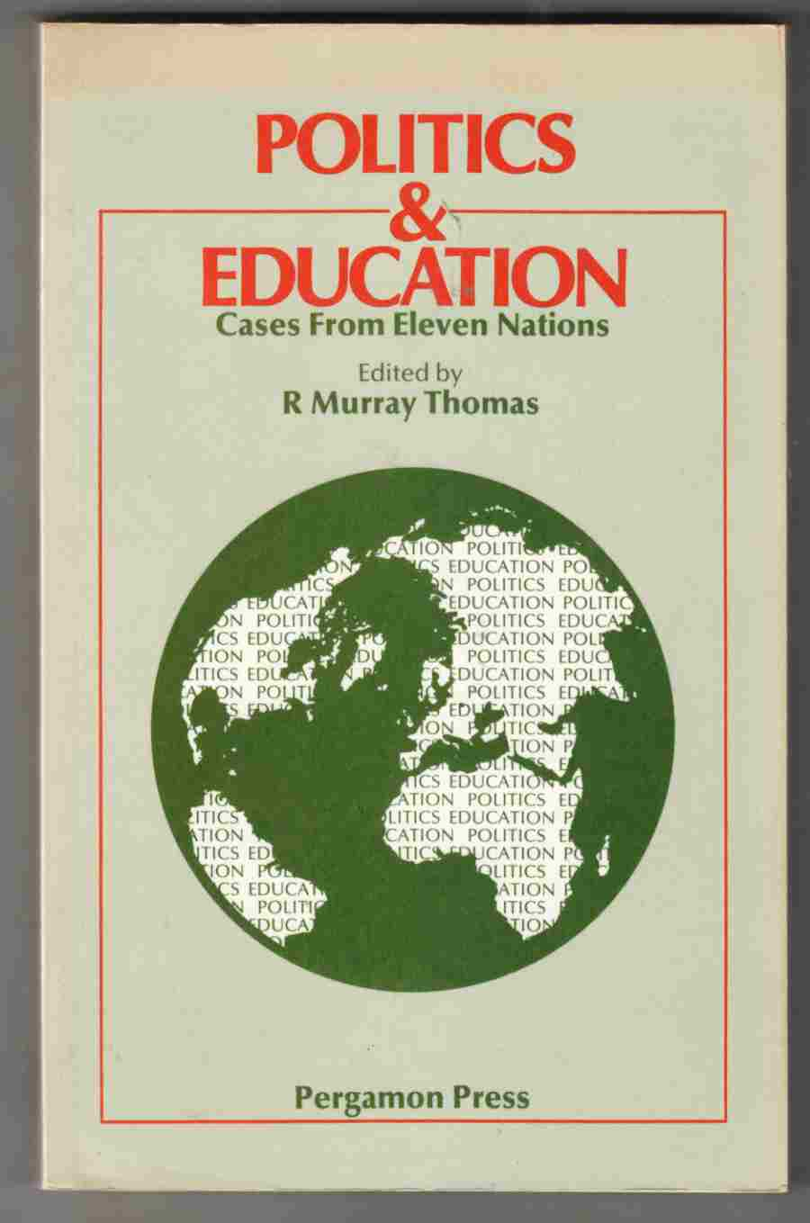 Image for Politics and Education Cases from Eleven Nations